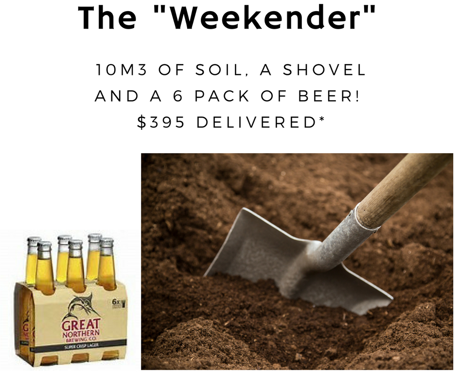 10m soil, a shovel and a six pack of beer for $395